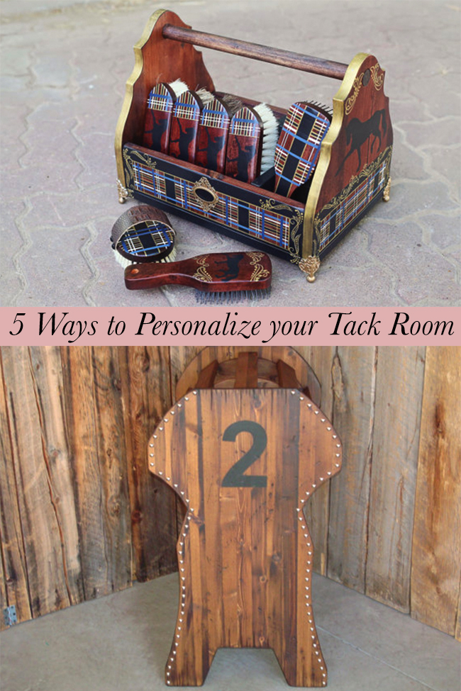 5 Ways to Personalize your Tack Room